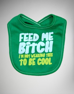 This bib is kind of offensive, but also kind of awesome, no?
